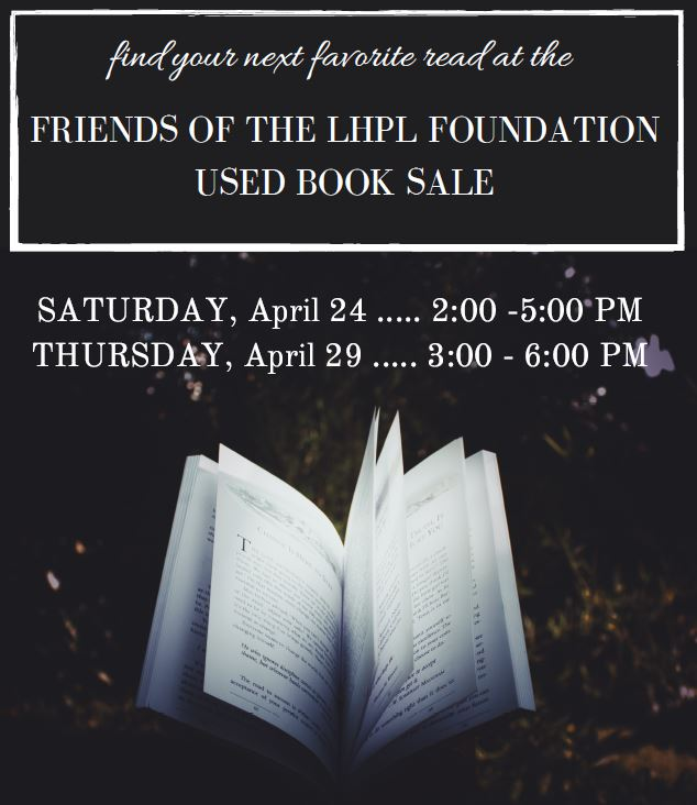 Friends of the LHPL Foundation Used Book Sale April